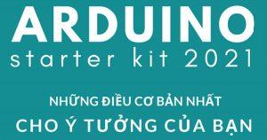 Tài liệu Arduino starter kit 2021